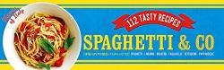 SPAGHETTI & CO : 本場イタリアの絶品パスタレシピ112